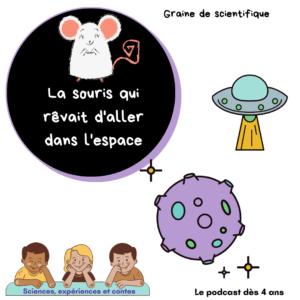 La souris qui rêvait d'aller dans l'espace
